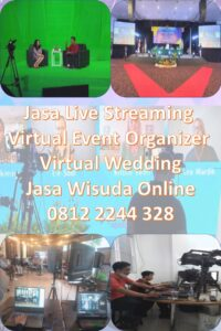 Jasa Live Streaming Virtual Event Organizer Virtual Wedding Dan Jasa Wisuda Online